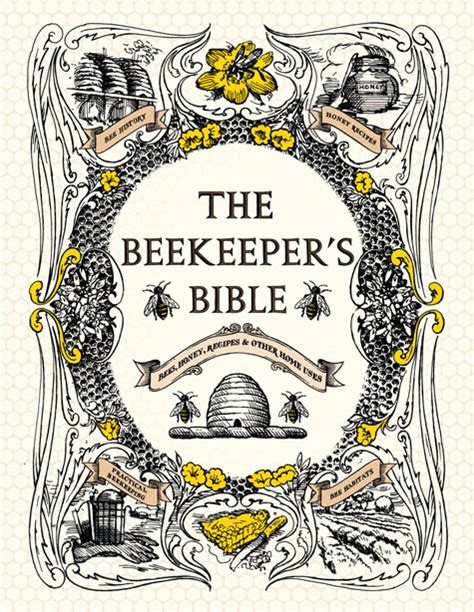 the beekeeper s books the beekeeper s bible design sponge