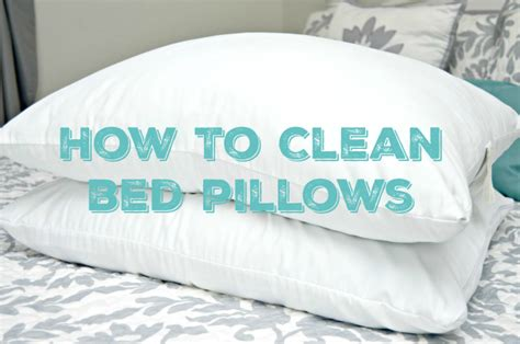 How To Wash Bed Pillows by How To Clean Bed Pillows 4 Real
