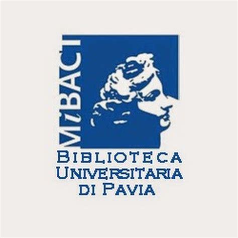 biblioteca universitaria di pavia biblioteca universitaria di pavia