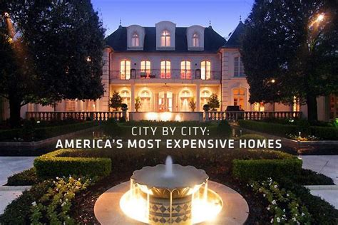 america s most expensive house city by city america s most expensive homes