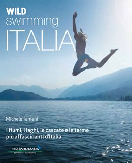 libro waters and the wild wild about italysan pietro al natisone un tuffo nel fiume wild about italy