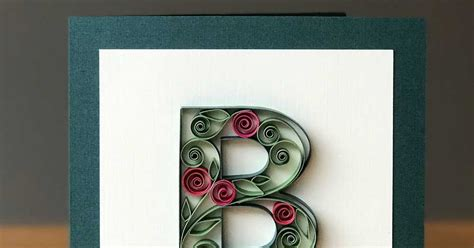 Quilling Outline Letters by Paper Zen Quilling Letter B Outline And Filling