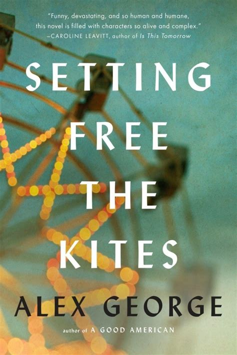 setting free the kites books let your freak flag fly forever