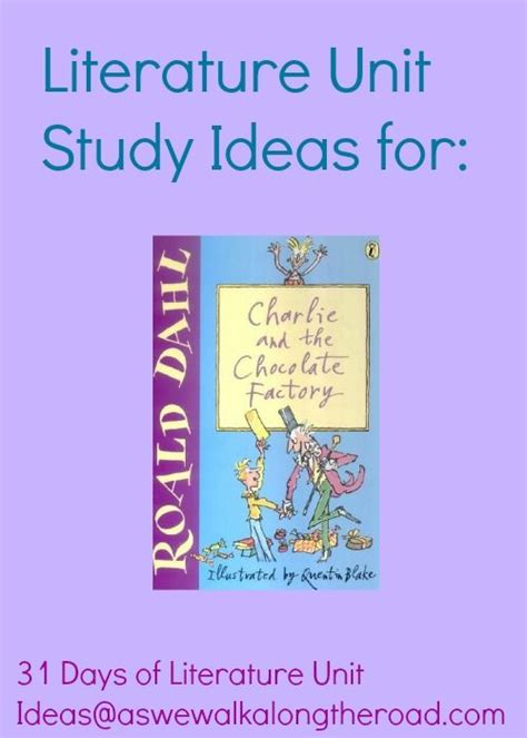 Themes For Literature Units | literature unit study ideas for charlie and the chocolate
