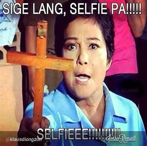 Nora Aunor Memes - one man s journey to understand selfie culture