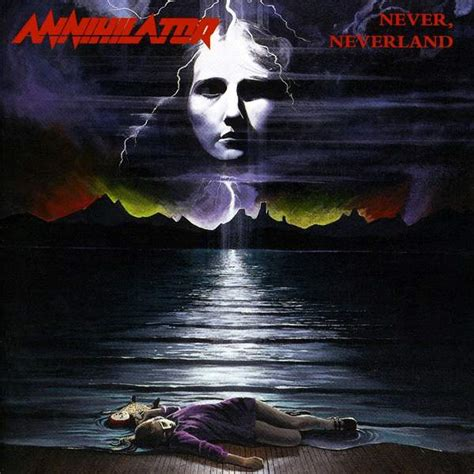 Cd Annihilator annihilator never neverland encyclopaedia metallum the metal archives