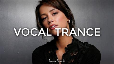 amazing emotional vocal trance mix 2017 63