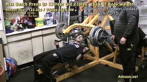 max bench press for your weight max bench press by 13 year old 270lbs 262 of body weight