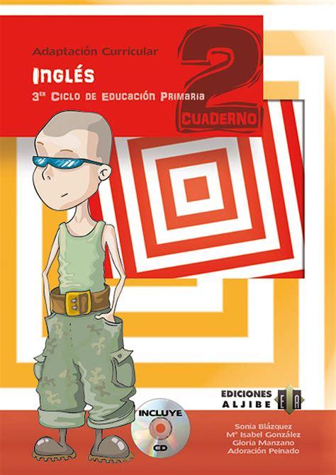Modelo Adaptacion Curricular Ingles Primaria ingl 233 s adaptaci 243 n curricular cuaderno 2 tercer ciclo de
