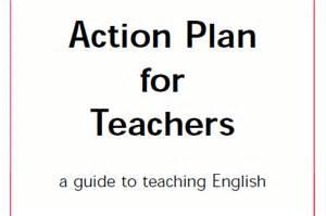 action plan for teachers teachingenglish british