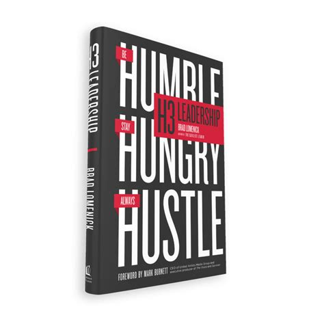 H3 Leadership Be Humble Stay Hungry Always Hustle Ebook E Book h3 leadership brad lomenick