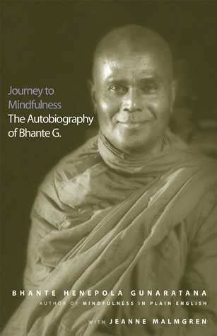 journey to mindfulness the autobiography of bhante g books journey to mindfulness the autobiography of bhante g by