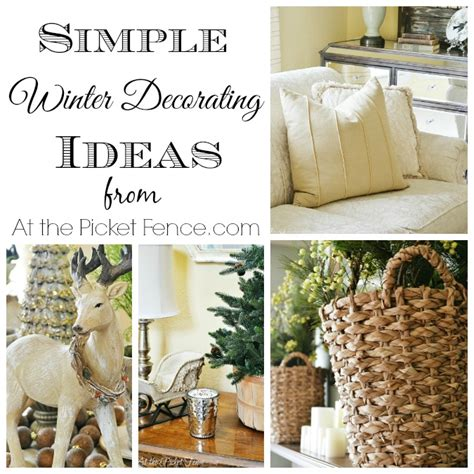 winter home design tips simple winter decorating ideas at the picket fence