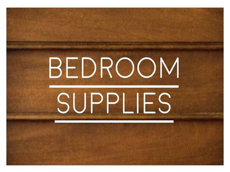bedroom supplies ranked list of supplies for a new bedroom home supply
