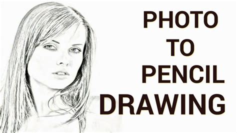 Convert A Picture To Pencil Drawing
