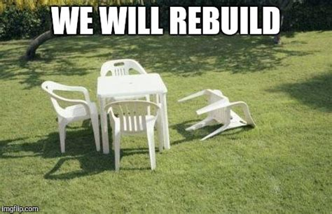 We Will Rebuild Meme - earthquake imgflip