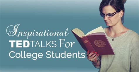 best inspirational ted talks ted talks college students