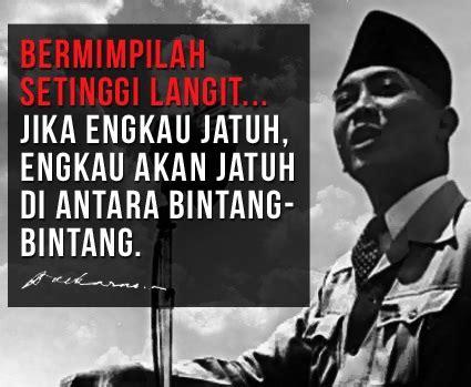 film soekarno quotes dp bbm kata bijak para pemimpin gambar foto video