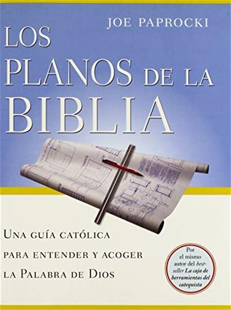 la biblia en acciã n the bible edition bible series books los planos de la biblia the bible blueprint una guia