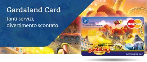 carta prepagata popolare di vicenza popolare di vicenza e gardaland resort insieme