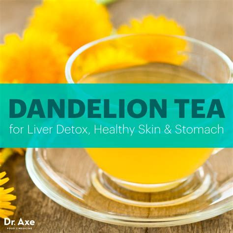 Liver Detox Symptoms Acne by Dandelion Tea For Liver Detox Healthy Skin Stomach