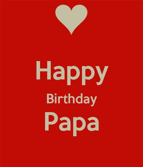 Birthday Papa happy birthday papa keep calm and carry on image generator birthday see more