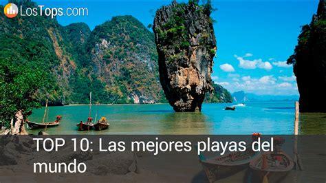 imagenes groseras las mejores top 10 las mejores playas del mundo youtube