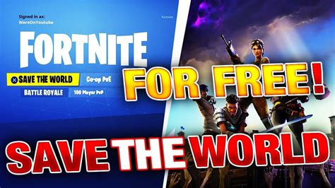 fortnite save the world code how to get fortnite save the world for free release date