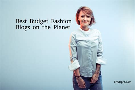 Best Budget Fashion Blogs top 50 budget fashion blogs and websites to follow in 2018