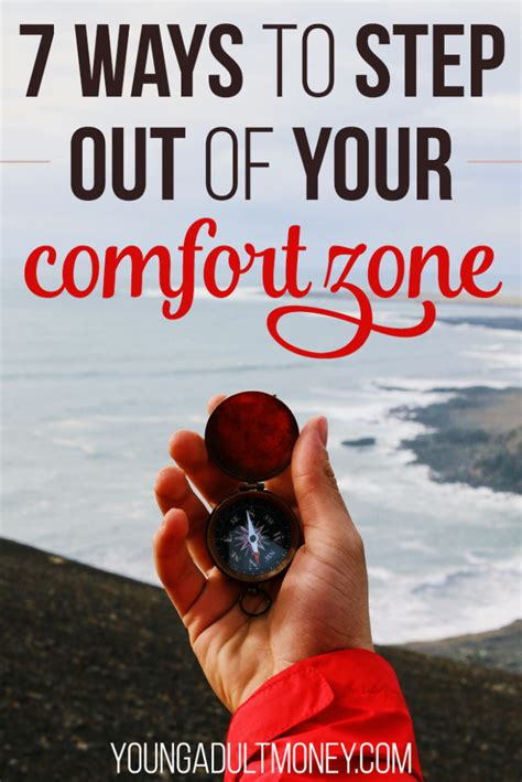 ways to get out of your comfort zone 7 ways to step out of your comfort zone young adult money