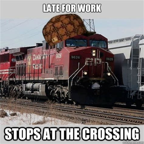 late for work stops at the crossing scumbag train