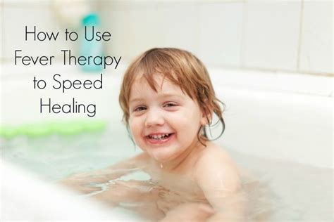 Do Showers Help Fevers by Fever Bath To Speed Healing Diy Health