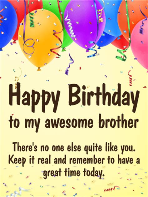 What To Write On Brothers Birthday Card Have A Great Time Happy Birthday Card For Brother