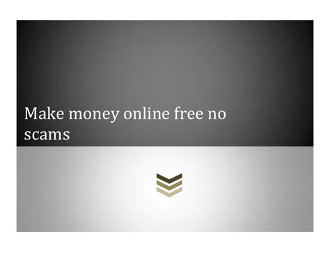 Online Scams To Make Money - make money online free no scams