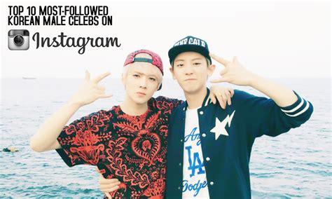 top 10 celebs on instagram top 10 most followed korean male celebs on instagram