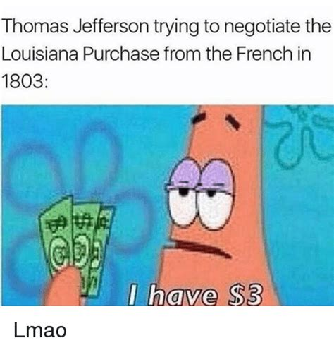 Louisiana Meme - 25 best memes about louisiana purchase louisiana