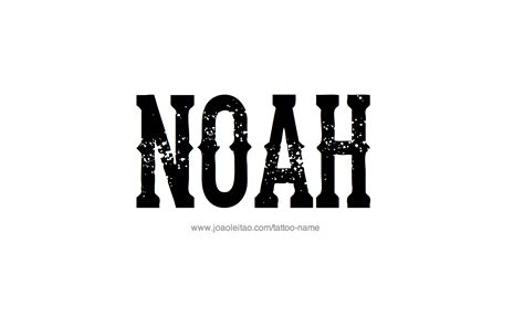 tattoo ideas name noah noah name tattoo designs
