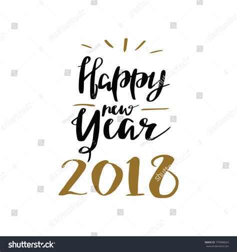 happy new year lettering greeting happy new year 2018 lettering calligraphy stock vector