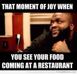 Funny Food Meme - funny memes that moment of joy when you see your food