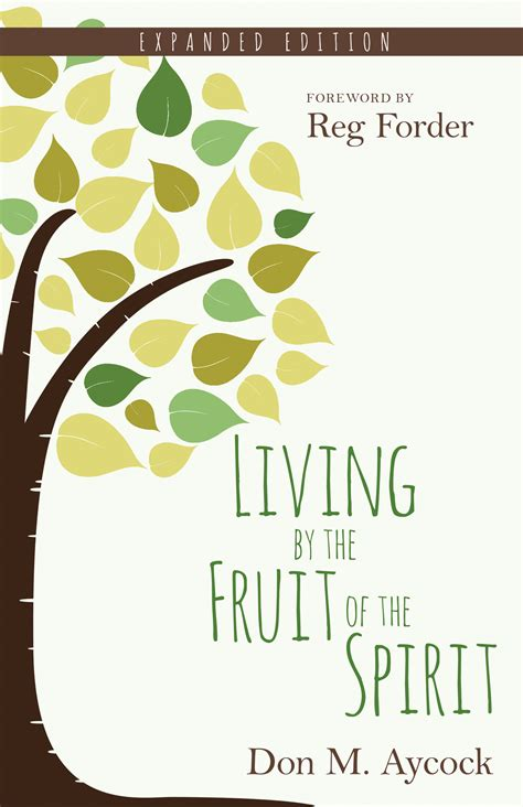 fruits of the spirit living by the fruit of the spirit expanded edition kregel