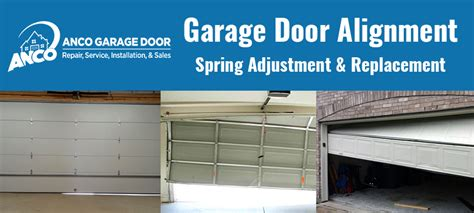 Overhead Door Adjustment Garage Door Alignment Track Repair Anco Overhead Door