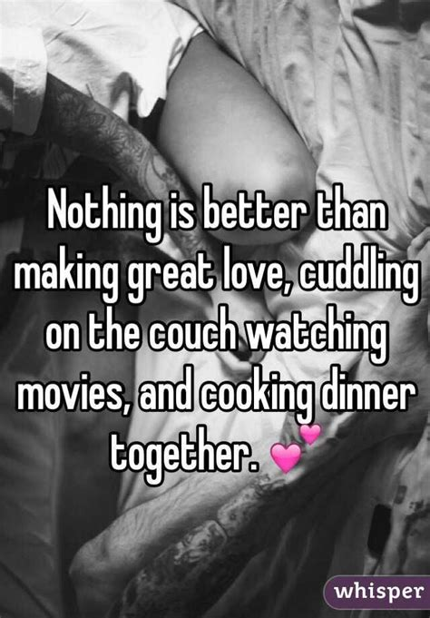 making love on the couch nothing is better than making great love cuddling on the