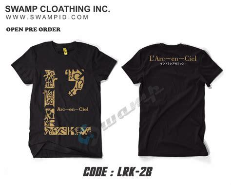 Kaos Larc En Ciel Tshirt 2 muhrokib net pre order ready stok tshirt baju kaos l
