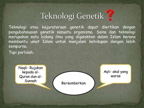 bio genetik adalah teknologi genetik dalam islam