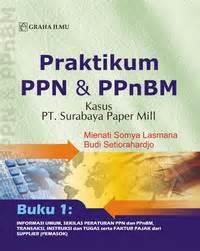 Buku Original Rukun Iman praktikum ppn ppnbm buku i praktikum ppn ppnbm buku ii jilid lengkap mienati somya lasmana