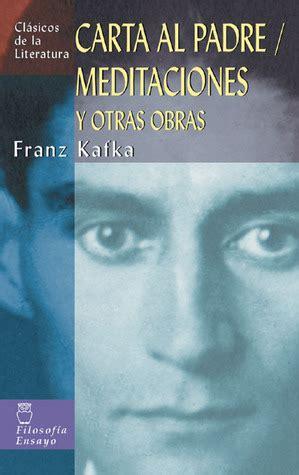 carta al padre edition books carta al padre meditaciones y otras obras by franz kafka