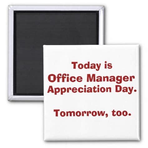 office manager appreciation day square magnet zazzle