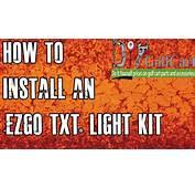 EZGO TXT Headlight And Tail Light Kit  How To Install