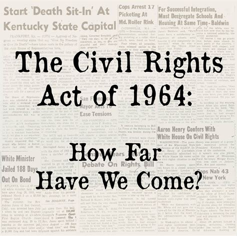 Civil Rights Act Of 1964 Essay by American History Questions Civil Rights Act