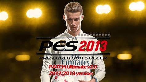 Jual Fifa 18 Fifa 2018 Pc Kaskus pes 2013 patch terbaru ultimate v2 0 musim 2017 2018